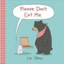 Please dont eat me.