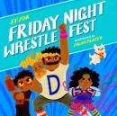 Friday night wrestlefest.