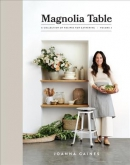 Magnolia table. Volume 2 : a collection of recipes for gathering