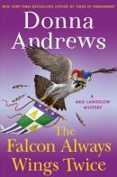 The falcon always wings twice: a meg langslow mystery