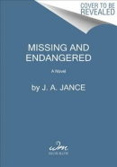 Missing and endangered: a novel