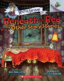 Beneath the Bed and Other Scary Stories