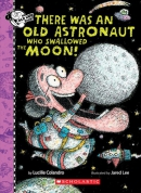 There Was an Old Astronaut Who Swallowed the Moon!