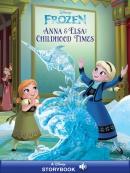 Anna & Elsa; s Childhood Times: A Disney Read-Along