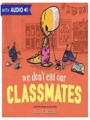 We Don; t Eat Our Classmates