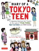 Diary of a Tokyo teen [eBook] : a Japanese-American girl travels to the land of trendy fashion, high-tech toilets and maid cafes