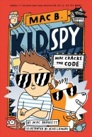 Mac Cracks the Code (Mac B., Kid Spy #4), Volume 4