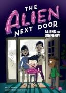 The Alien Next Door 2