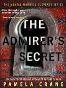 The Admirer; s Secret