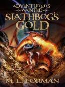 Slathbog; s Gold