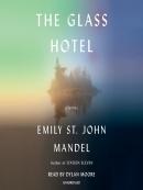 The glass hotel [eAudio] : a novel