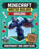 Minecraft master builder. Dragons : a step-by-step guide to creating your own dragons, packed with mythical facts to inspire you!