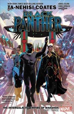 Black Panther. Book 8, The Intergalactic Empire Of Wakanda. Part Three