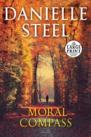 Moral compass [large print] : a novel