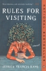 Rules For Visiting : A Novel