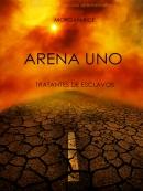 Arena Uno: Tratantes De Esclavos