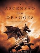 A Ascensao dos Dragoes
