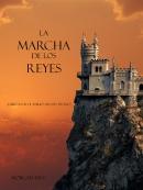 La Marcha De Los Reyes