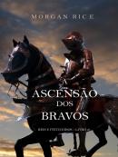A Ascensao Dos Bravos