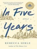 In five years [eBook] : a novel