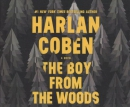 The boy from the woods [CD book] : a novel