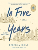 In five years [eAudio] : a novel