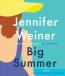 Big Summer [CD Book] : A Novel
