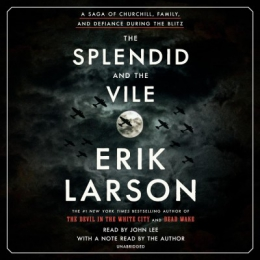 The Splendid And The Vile [CD Book]
