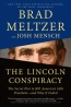 The Lincoln Conspiracy : The Secret Plot To Kill America's 16th President-- And Why It Failed