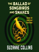 The ballad of songbirds and snakes [eAudio]
