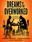 Dreams of the Overworked