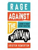 Rage Against the Minivan
