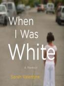 When I Was White