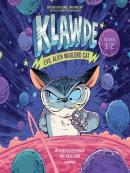 Klawde: Evil Alien Warlord Cat, Books 1-2