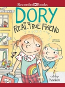 Dory Fantasmagory--The Real True Friend