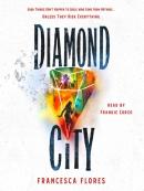 Diamond City--A Novel