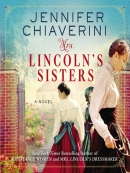 Mrs. Lincoln; s Sisters