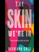 The Skin We; re In