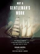 Not a Gentleman; s Work