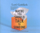 Maybe you should talk to someone [CD book]