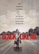 Black like me [DVD]