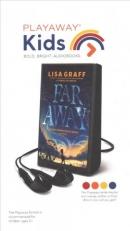 Far away [Playaway]