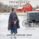 Promises of tomorrow [CD book]