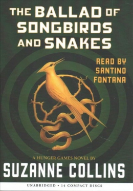 The Ballad Of Songbirds And Snakes [CD Book]