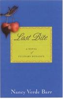Last bite : a novel