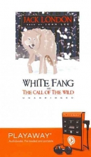 White Fang [Playaway] ; and the Call of the wild