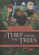 Ember in the ashes graphic novel. Book 1, A thief among the trees