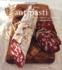 Antipasti : Fabulous Appetizers And Small Plates
