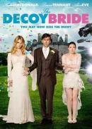 The decoy bride [DVD]