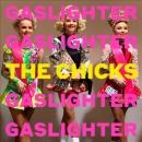 Gaslighter [music CD]